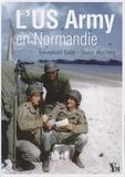 Emmanuel Cadé et Yoann Marlière - L'US Army en Normandie.