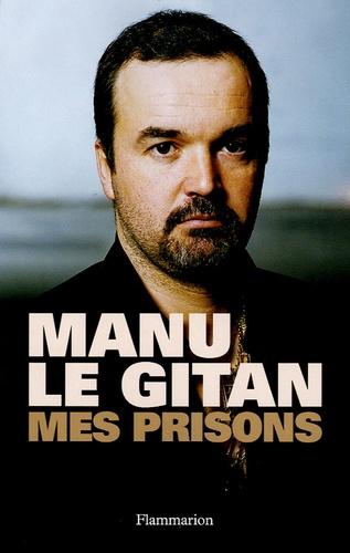 Emmanuel Caldier - Mes prisons.