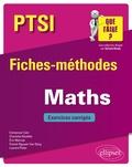 Emmanuel Cam et Charlotte Dezélée - Mathématiques PTSI - Fiches-méthodes et exerices corrigés.
