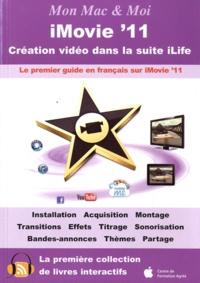 Emmanuel Canault et Franck Sartori - iMovie'11.