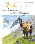 Emmanuel Cappe - Peindre les animaux de montagne.
