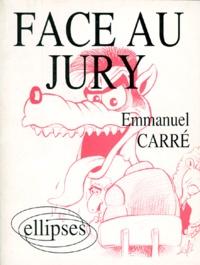Emmanuel Carré - Face au jury.