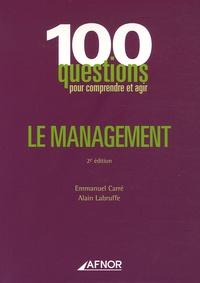 Emmanuel Carré et Alain Labruffe - Le management.