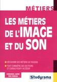 Emmanuel Carré et Eric Dinkian - Les métiers de l'image et du son.