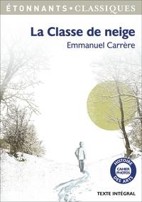 Emmanuel Carrère - La classe de neige.