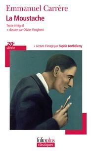 Emmanuel Carrère - La moustache.