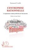 Emmanuel Castille - L'entreprise rationnelle - Organisation comme production de l'inconscient.