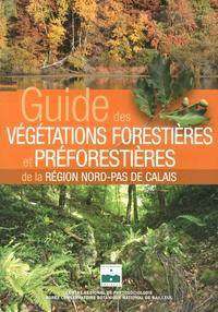 Emmanuel Catteau - Guide des végétations forestières et préforestières de la région Nord-Pas de Calais.