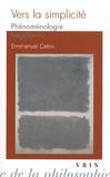 Emmanuel Cattin - Vers la simplicité - Phénoménologie hégélienne.