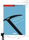 Emmanuel Cauchy - Les chroniques du docteur Vertical - 2 - Morte et blanche.