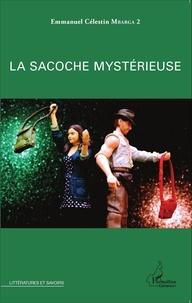 Emmanuel Célestin Mbarga 2 - La sacoche mystérieuse.