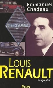 Emmanuel Chadeau - Louis Renault.