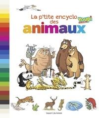 Emmanuel Chanut - La p'tite encyclo des animaux.