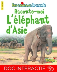 Marie Winter-Victor et Emmanuel Chanut - Raconte-moi l'éléphant d'Asie.