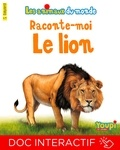 Emmanuel Chanut - Raconte-moi le lion.