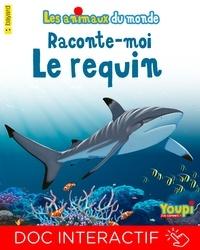 Emmanuel Chanut - Raconte-moi le requin.