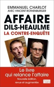 Goodtastepolice.fr Affaire Dils-Heaulme - La contre-enquête Image