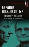 Emmanuel Charlot et Vincent Rothenburger - Affaire Dils-Heaulme - La contre-enquête.