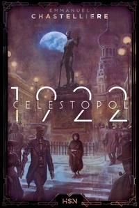 Emmanuel Chastellière - Célestopol 1922.