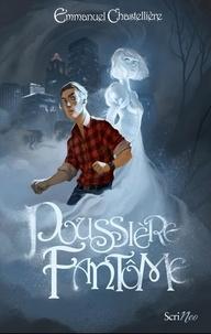 Emmanuel Chastellière - Poussière fantôme.