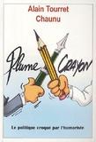 Emmanuel Chaunu et Alain Tourret - Plume contre crayon !.