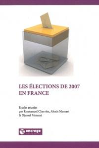 Emmanuel Cherrier et Alexis Massart - Les élections de 2007 en France.