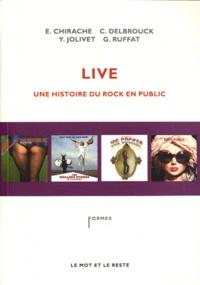 Emmanuel Chirache et Christophe Delbrouck - Live - Une histoire du rock en public.
