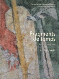 Emmanuel Ciepka et Jean-Guy Soumy - Fragments de temps en Limousin.