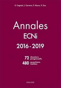 Emmanuel Cognat et Josselin Carrere - Annales ECNI 2016-2019.