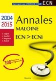 Emmanuel Cognat et Laura Venditti - Annales Maloine ECN-ECNi 2004-2015.