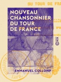 Emmanuel Collomp - Nouveau chansonnier du tour de France.