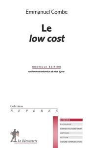 Emmanuel Combe - Le low cost.