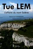 Emmanuel Condemine - Tue LEM - L'affaire du mont Salève.