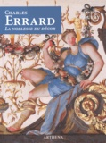 Emmanuel Coquery - Charles Errard (1601-1689) - La noblesse du décor.