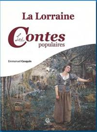 Emmanuel Cosquin - La Lorraine - Les contes populaires.