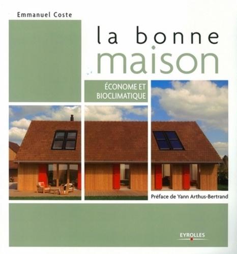 Emmanuel Coste - La bonne maison.