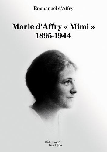 "Emmanuel d' Affry - Marie d'Affry ""Mimi"" - 1895-1944."