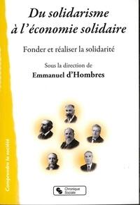 D'un solidarisme à l'économie solidaire- Fonder et réaliser la solidarité - Emmanuel d' Hombres | Showmesound.org