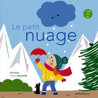 Emmanuel Da Silva et Sophie Bouxom - Le petit nuage. 1 CD audio