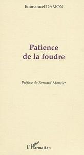 Emmanuel Damon - Patience de la foudre.