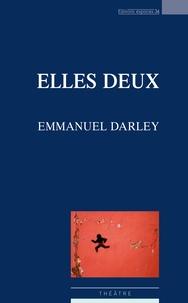 Emmanuel Darley - Elles deux.