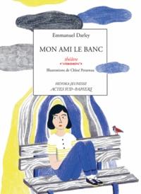 Emmanuel Darley - Mon ami le banc.