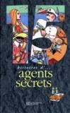 Emmanuel Davidenkoff et  Collectif - 15 histoires d'agents secrets....