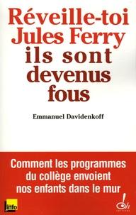 Deedr.fr Réveille-toi, Jules Ferry, ils sont devenus fous! Image