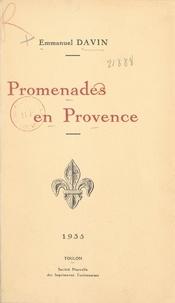 Emmanuel Davin - Promenades en Provence.