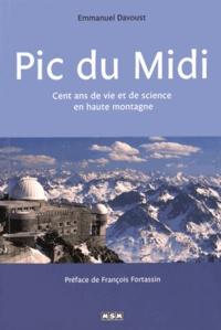 Emmanuel Davoust - Pic du Midi - Cent ans de vie et de science en haute montagne.
