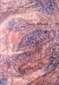 Emmanuel Daydé - Hong InSook - Les rizières du temps, oeuvres de 2011 à 2013.