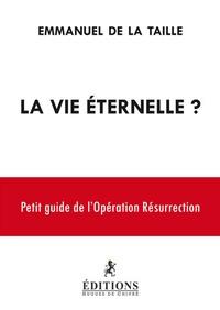 La vie éternelle ? - Petit guide de lopération résurrection.pdf