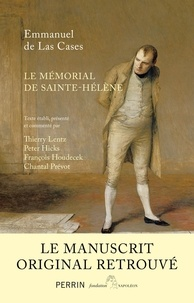 Emmanuel de Las Cases - Le mémorial de Sainte-Hélène - Le manuscrit retrouvé.