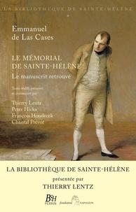 Emmanuel de Las Cases - Le mémorial de Sainte-Hélène - Le manuscrit retrouvé. La bibliothèque de Saint-Hélène tome 1.
